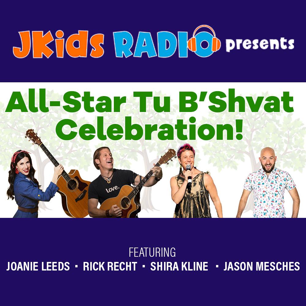 Tu B'Shvat Concert Flyler JKidsRadio (SQUARE) SHORTER CAST.jpg