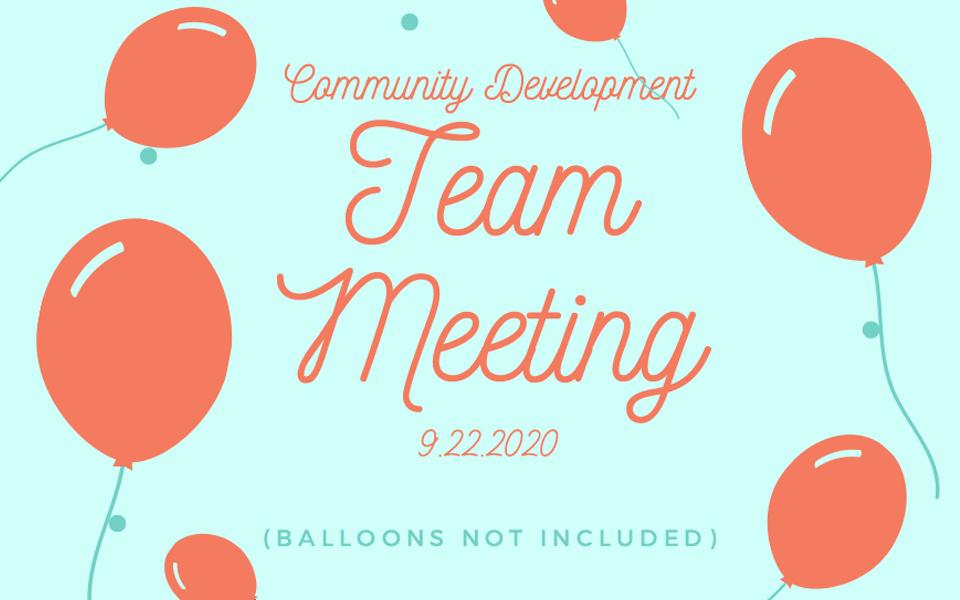 Community Development Team Meeting 9/22/20