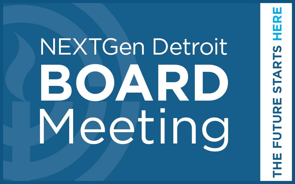 NEXTGen Detroit Board of Directors Meeting 10.15.20