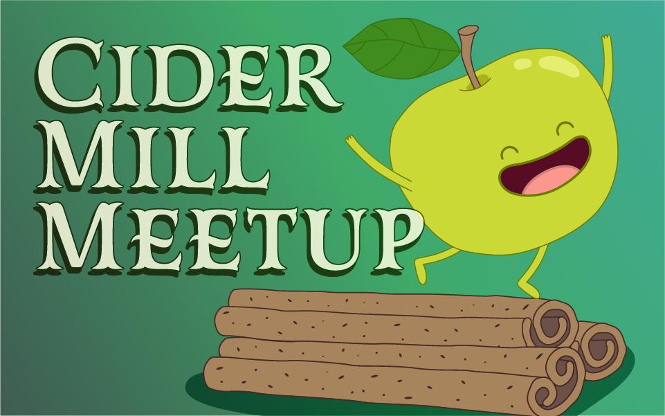 Cider Mill Meetup