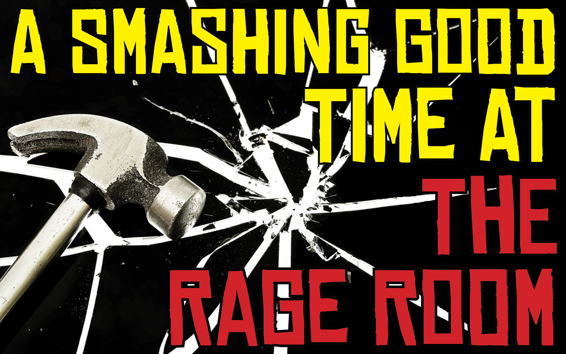 A Smashing Good Time at The Rage Room
