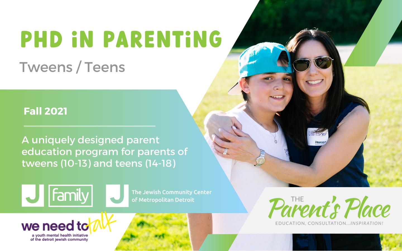 PhD in Parenting Tweens/Teens (Wednesday Afternoons)