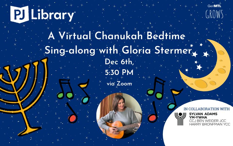 A Virtual Chanukah Bedtime Sing-along with Gloria Stermer