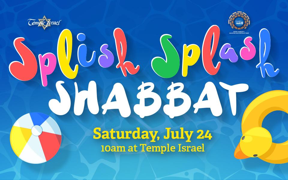 Splish Splash Shabbat!