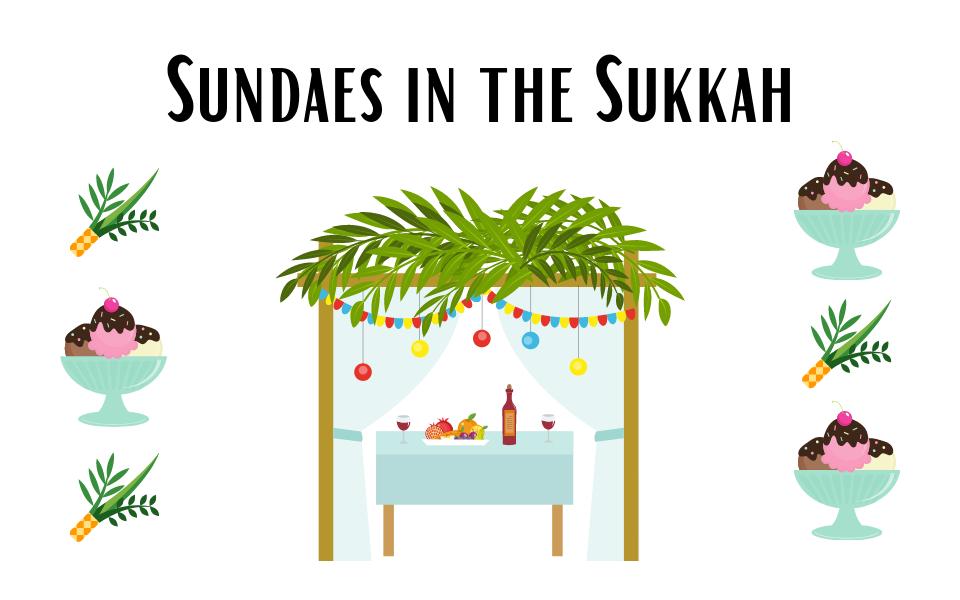 Sundaes in the Sukkah