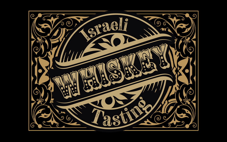 Israeli Whiskey Tasting